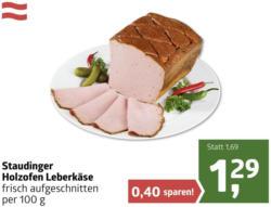 Staudinger Holzofen Leberkäse