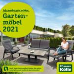 Pflanzen-Kölle Gartencenter Gartenmöbel Katalog - bis 31.07.2021