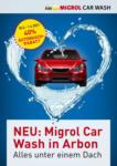 Migrol Auto Service Migrol Car Wash Arbon: 40% Rabatt - au 01.04.2021