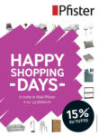 Pfister Happy Shopping Days - bis 05.04.2021