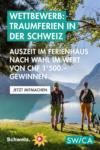 SWICA Regionaldirektion Basel Wettbewerb: Ferien in der Schweiz - au 06.06.2021