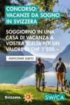 SWICA Regionaldirektion Basel Concorso: Vacanze in Svizzera - au 06.06.2021