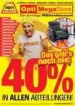 Opti-Wohnwelt Opti MegaStore - 40% in allen Abteilungen! - bis 28.05.2021