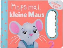 Schüttelbuch Pieps mal, kleine Maus (Nur online)