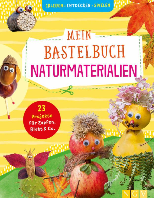NGV Verlag Mein Bastelbuch Naturmaterialien