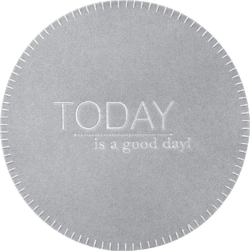 Dekorieren & Einrichten Platzset Filz 'Today is a good day'