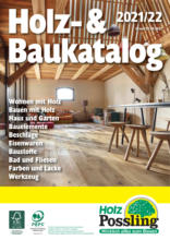 Holz Possling: Holz & Baukatalog 2021/22
