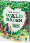 dm-drogerie markt LIPPLERBOOKZ Buch Wir lieben Waldbaden - bis 30.09.2021