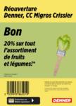 Denner Réouverture: 20% sur fruits et légumes! - al 09.10.2021