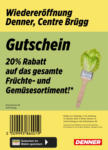 Denner Wiedereröffnung: 20% auf Früchte & Gemüse! - al 09.10.2021