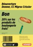 Denner Réouverture: 20% sur produits de boulangerie frais! - al 16.10.2021