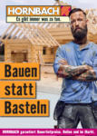 Hornbach Hornbach - Bauen statt Basteln. Profilholz, Bauholz und Co. - bis 02.11.2021