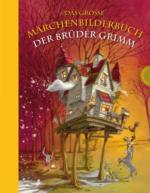 Thienemann Das große Märchenbilderbuch der Brüder Grimm