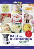 Edition Lempertz Baby und Kleinkinder Rezepte - Kochen mit dem Thermomix