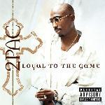 Hip Hop & R&B CDs - 2Pac - LOYAL TO THE GAME [CD]