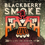 Media Markt Rock & Pop CDs - Blackberry Smoke - Like An Arrow [CD]