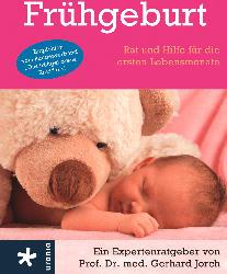 Urania Frühgeburt- Rat und Hilfe für die ersten Lebensmonate