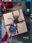 DEPOT Geschenkewelt 2018 - bis 14.02.2019