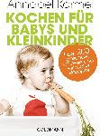 dm-drogerie markt Goldmann Kochen für Babys und Kleinkinder