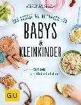 dm-drogerie markt Das große GU Kochbuch für Babys & Kleinkinder
