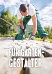 HELLWEG Baumarkt Gartenbau und -gestaltung - bis 31.08.2019