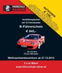 Fahrschule RAINER Führerschein B € 100,- GUTSCHEIN - bis 27.12.2012