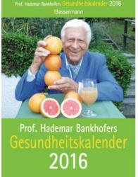 """BASSERMANN Abreißkalender """"Prof. Bankofers - Gesundheit"""" 2016"""