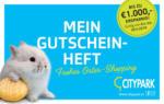 CITYPARK Citypark Gutscheinheft 08.04. bis 20.04. - bis 20.04.2019