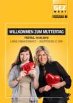 GEZ west Muttertag - Lange Einkaufsnacht - bis 10.05.2019