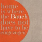 ORANGEandGREEN Serviette Home is where the Bauch is
