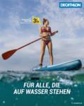 DECATHLON FÜR ALLE, DIE AUF WASSER STEHEN. - bis 28.07.2019