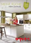 Opti-Wohnwelt Meine Küche, mein Zuhause. - bis 31.12.2019