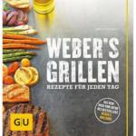 BayWa Bau- & Gartenmärkte Weber Rezeptbuch Grillen - Rezepte für jeden Tag
