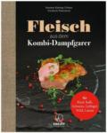 """Expert Schmied & Fellmann Miele KBFKD Kochbuch Dampfgarer Kochbuch """"Fleisch aus dem Kombi-Dampfgarer"""