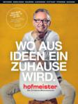 Hofmeister Wo aus Ideen ein Zuhause wird. - bis 31.12.2019