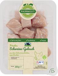 Fair & Gut Schinkengulasch/ Geschnetzeltes vom Schwein