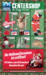 CENTERSHOP Weihnachtliche Angebote - bis 21.12.2019