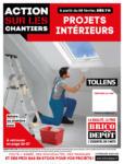Brico Dépôt Action sur les chantiers - Projets intérieurs - au 10.02.2020