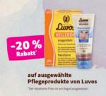 denn's Biomarkt - Linz Lenaupark -20% auf ausgewählte Pflegeprodukte von Luvos - bis 10.03.2020