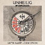 Saturn MTV Unplugged Unheilig: Unter Dampf - Ohne Strom