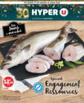 Hyper U LES JOURS DU MARCHE SPÉCIAL ENGAGEMENT RESSOURCES - au 21.03.2020