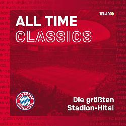 All Time Classics: Die Größten Stadion Hits