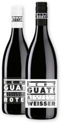 Echt Guat Rot- od. Weißwein