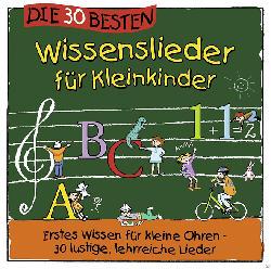 Die 30 Wissenslieder Für Kleinkinder