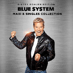 Maxi & Singles Collection (Dieter Bohlen Edition)