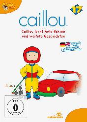 Caillou 17: Caillou Lernt Auto Fahren