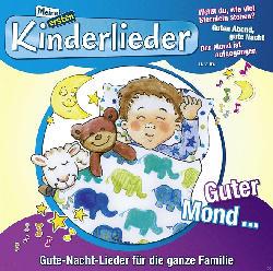 Meine ersten Kinderlieder - Guter Mond...