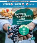 U Express SOUTENONS NOS PRODUCTEURS LOCAUX EN CONSOMMANT DES PRODUITS RÉGIONAUX - au 11.07.2020