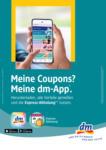 dm-drogerie markt Meine Coupons? Meine dm-App. - bis 08.07.2020