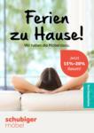 Schubiger Möbel Ferien zu Hause - bis 22.08.2020